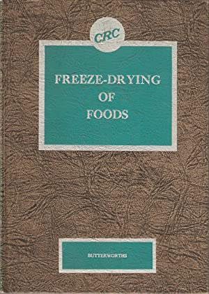 Freeze-Drying of Foods: C Judson King