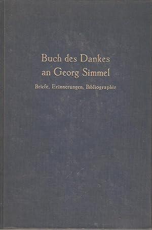 Buch des Danke an Georg Simmel - Briefe, Erinnerungen, Bibliographie