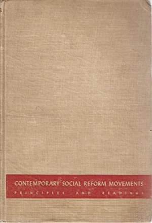 Contemporary Social Reform Movements: Principles and Readings: John Eric Nordskog (ed)