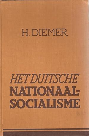 Het Duitsche Nationaal-Socialisme: De West-Europeesche Democratie op de Proef Gesteld: Diemer, H