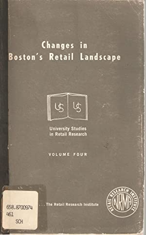 Changes in Boston's Retail Landscape: A geographical study of fourteen years change in retail ...