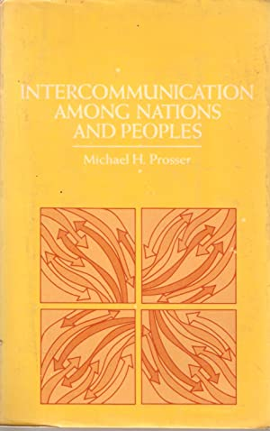 Intercommunication Among Nations and Peoples: Michael H Prosser