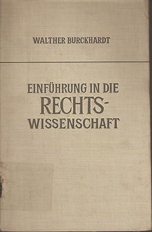 Einführung in die Rechtswissenschaft: Walther Burckhardt