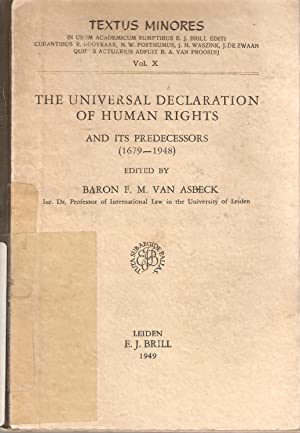 The Universal Declaration of Human Rights and its Predecessors (1679-1948): Baron F M van Asbeck