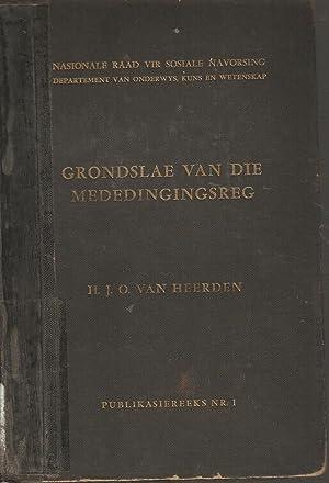 Grondslae van die Mededingingsreg: Hendrik Johannes Otto van Heerden