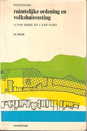 Ruimtelijke ordening en volkshuisvesting: van Driel & van Vliet