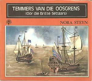 Temmers van die Oosgrens (Oor die Britse Setlaars): Nora Steyn