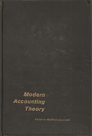 Modern Accounting Theory: Morton Backer