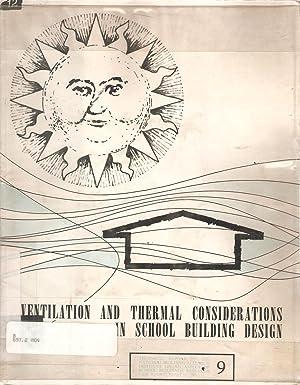 Ventilation and Thermal Considerations in School Buidling Design: van Straaten, J F et al.