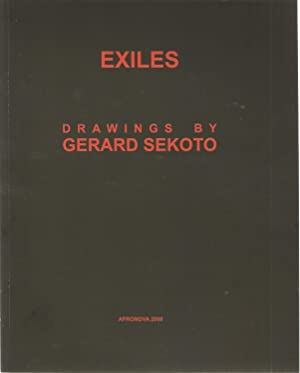 Exiles: Drawings by Gerard Sekoto: Barbara Lindop & Christine Eyene