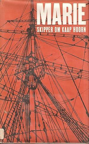 Marie - Skipper om Kaap Hoorn: Leigh Merrell
