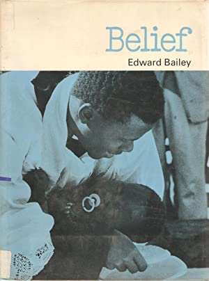 Belief: Edward Bailey