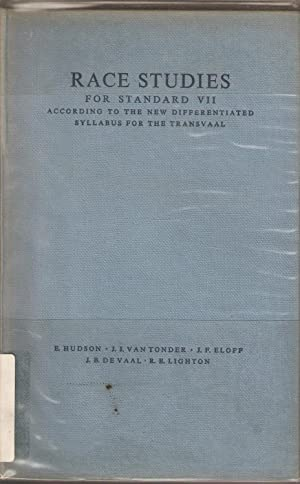 Race Studies for Standard VII According to the New Differentiated Syllabus for the Transvaal: ...