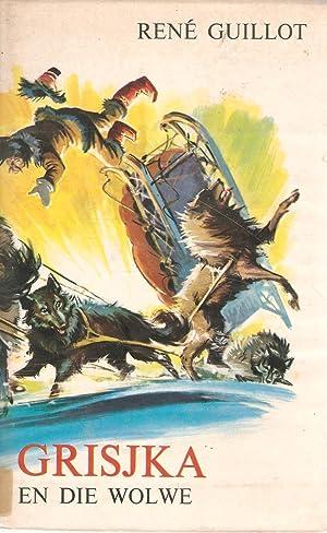 Grisjka en die Wolf: Rene Guillot
