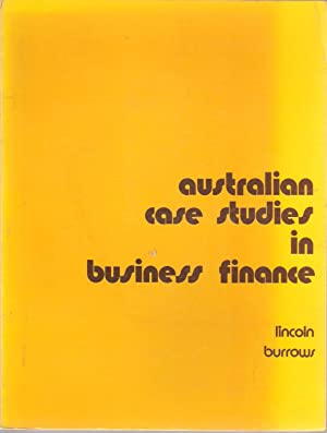 Australian Case Studies in Business Finance: Lincoln & Burrows