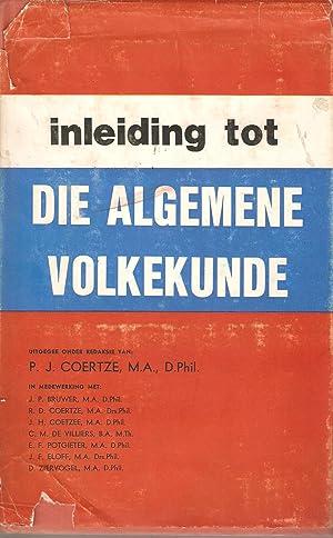 Inleiding tot die Algemene Volkekunde: Coertze, P J (red.)