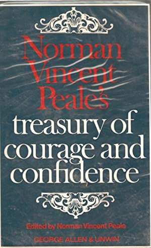 Norman Vincent Peale's treasury of courage and confidence: Norman Vincent Peale (ed.)