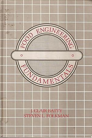 Food Engineering Fundamentals: Batty & Folkman