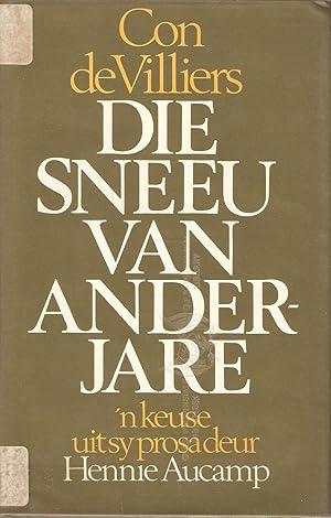 Die Sneeu van Anderjare: 'n Keuse uit die prosa van C.G.S. de Villiers: Hennie Aucamp (...