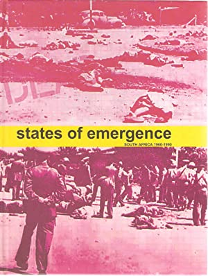 States of Emergence South Africa 1960-1990: Warren Siebrits