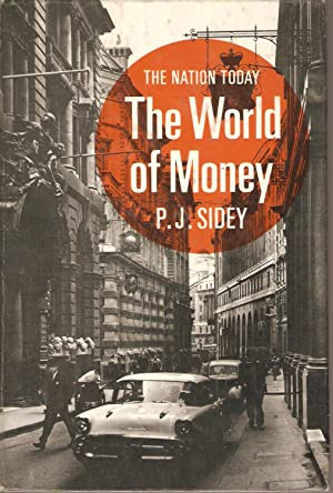 The Nation Today - The World of Money: Sidey, P J