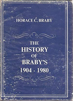 The History of Braby's 1904-1980: Horace C Braby