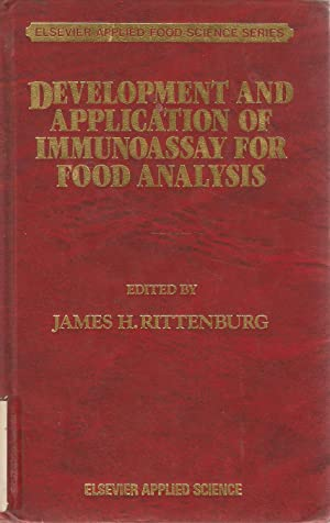 Development and Application of Immunoassay for Food Analysis: James H Rittenburg (ed)