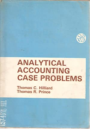 Analytical Accounting Case Problems for First-Year Courses: Hilliard & Prince