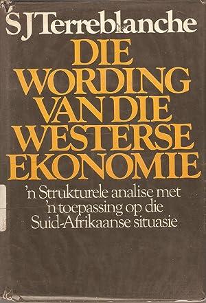 Die Wording van die Westerse Ekonomie: Terreblanche, S J