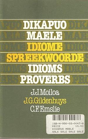 Dikapuo Maele / Idiome Spreekwoorde / Idioms: Moiloa, Gildenhuys &