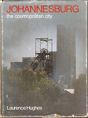 Johannesburg - The Cosmopolitan City: Laurence Hughes