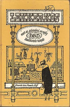 Lekkerkos - 'n Herdruk van Oranje Kook-,: Pamela Sieff (hersien)