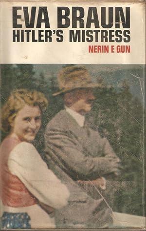 Eva Braun - Hitler's Mistress: Nerin E Gun