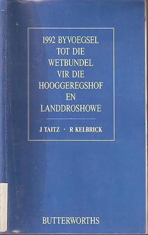 1992 Byvoegsel tot die Wetbundel vir die: Taitz & Kelbrick
