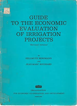 Guide to the Economic Evaluation of Irrigation: Hellmuth Bergmann &
