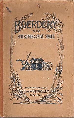 Boerdery vir Suid-Afrikaanse Skole Boek 1, 2: Dowsley, W G