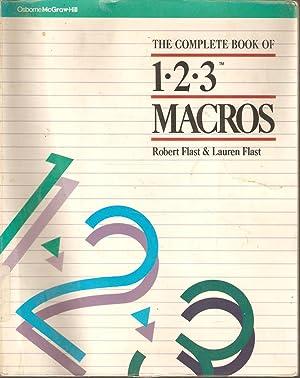 The Complete Book of 1-2-3 Macros: Robert & Lauren