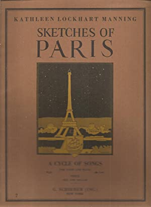 Sketches of Paris; A Cycle of Songs for Voice and Piano (Low Voice Score): Manning, Kathleen ...
