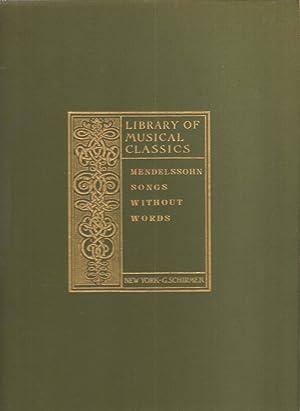 Songs without Words Felix Mendelssohn-Bartholdy complete works: Mendelssohn, Felix; Kullak,