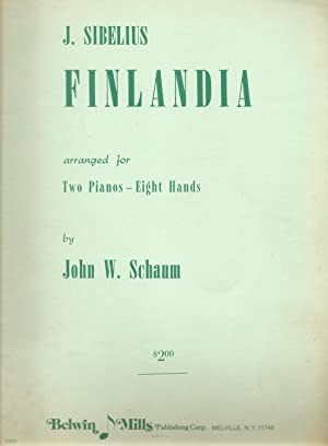Finlandia Arranged for Two Pianos Eight Hands: Sibelius, Jean; Schaum,