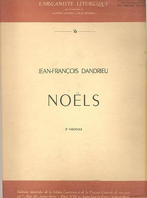 NOELS - 2E Fascicule Jean-Francois Dandrieu (L'Organiste: Dandrieu, Jean-Francois; Bonfils,