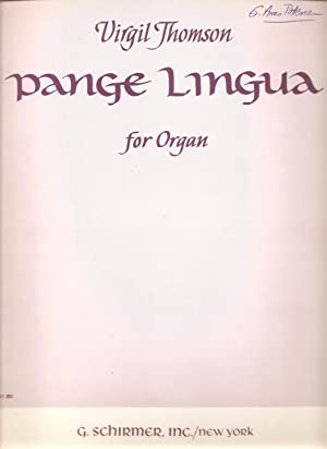Pange Lingua (Praise, O Tongue) (for Organ Solo, with Pipe Organ Registration): Thomson; Virgil