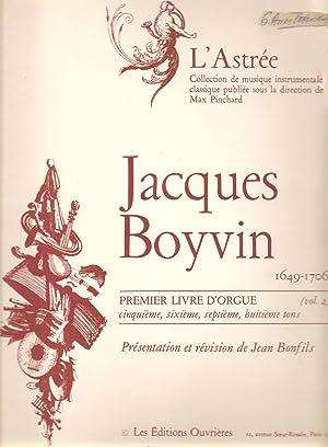 Premier livre D'orgue; premier, second, troisieme, quatrieme: Boyvin, Jacques