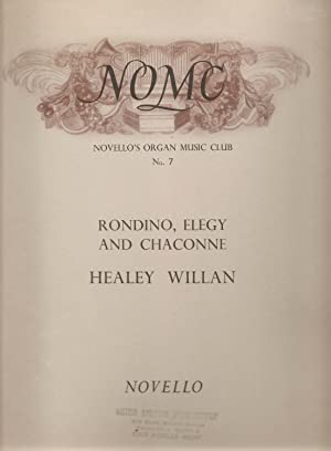 Rondino, Elegy and Chaconne: Willan, Healey