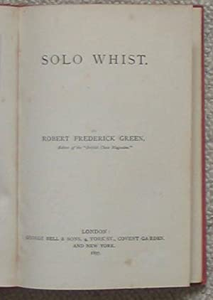 Solo Whist: GREEN, Robert