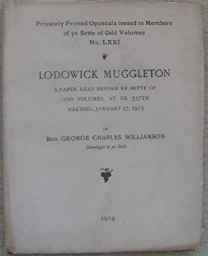 Lodowick Muggleton - A Paper read before: WILLIAMSON, George Charles