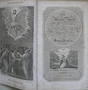 The Whole Book of Common Prayer, Administration of the Sacraments etc, 1818, bound with A New ...