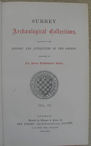 Surrey Archaeological Collections relating to the History and Antiquities of Surrey, published by ...