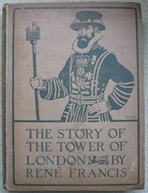 The Story of the Tower of London: FRANCIS, Rene