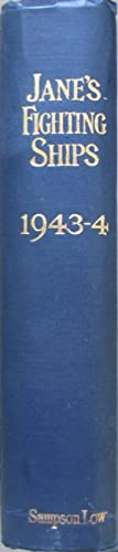 Jane's Fighting Ships 1943-4 (corrected to July 1944) - forty-seventh year of issue: McMURTRIE,...